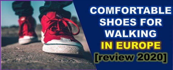 comfortable shoes for walking in europe