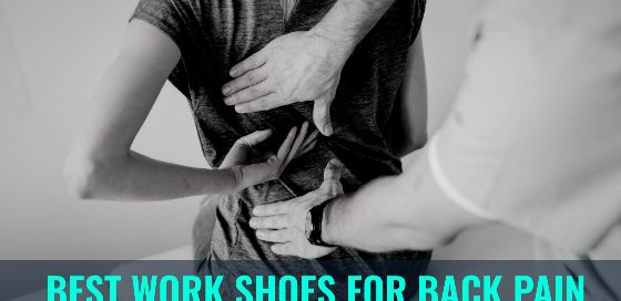 10 best shoes for back pain for men and women in 2020
