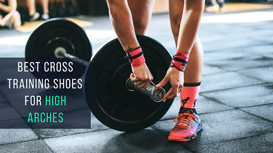 Best Men's Cross Training Shoes for High Arches